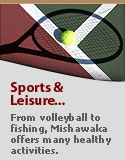 Healthy leisure activities await you in Mishawaka.